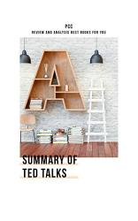 Summary of TED Talks: The Official TED Guide to Public Speaking