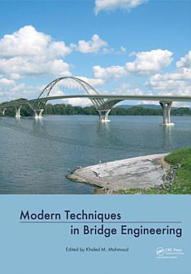 Modern Techniques in Bridge Engineering PDF