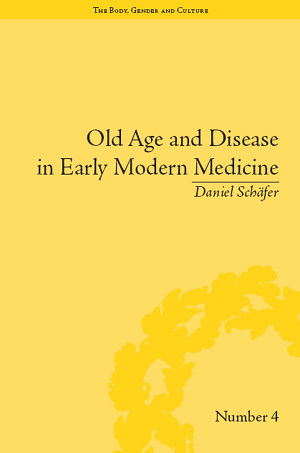 Old Age and Disease in Early Modern Medicine