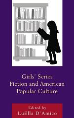 Girls' Series Fiction and American Popular Culture