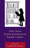 Girls  Series Fiction and American Popular Culture PDF