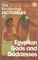 The Routledge Dictionary of Egyptian Gods and Goddesses PDF