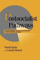 Postsocialist Pathways