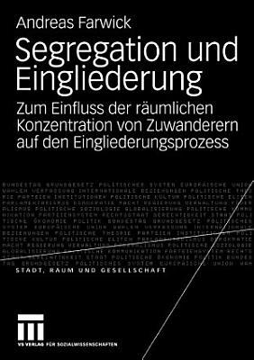 Segregation und Eingliederung PDF