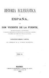 Historia eclesiástica de Espa~na: Volumen 2