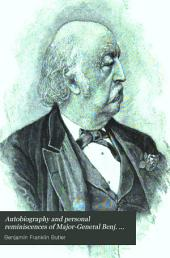 Autobiography and Personal Reminiscences of Major-General Benj. F. Butler: Butler's Book