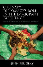 Culinary Diplomacy's Role in the Immigrant Experience