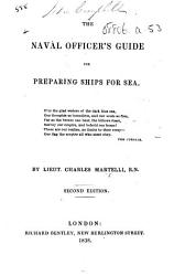 The Naval Officer S Guide For Preparing Ships For Sea Second Edition Book PDF