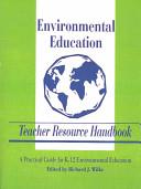 Environmental Education Teacher Resource Handbook
