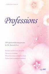 Professions: 100 spirit-awakening poems by Dr. Jaerock Lee
