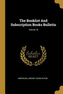 The Booklist And Subscription Books Bulletin  PDF