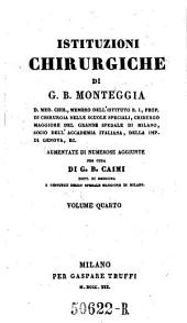Istituzioni chirurgiche ... aumentate di numerose aggiunte per cura di G. B. Caimi: Volume 4