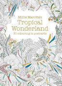 MILLIE MAROTTA'S TROPICAL WONDERLAND POSTCARD BOOK