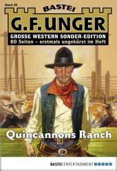 G. F. Unger Sonder-Edition 35 - Western: Quincannons Ranch