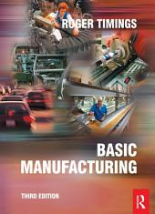 Basic Manufacturing: Edition 3