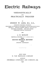 Electric railways, theoretically and practically treated: Volume 1