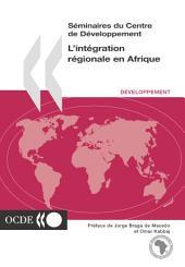 Séminaires du Centre de Développement L'intégration régionale en Afrique