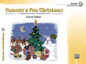 Famous & Fun Christmas, Book 1: For Early Elementary Piano