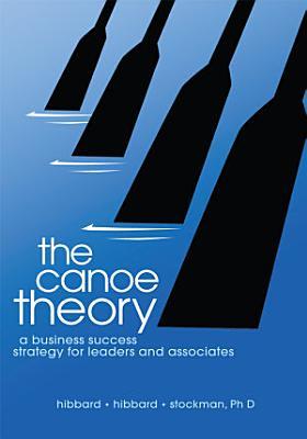 The Canoe Theory