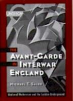 The Avant Garde in Interwar England PDF