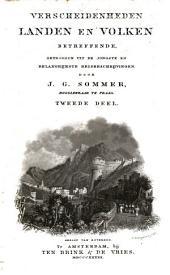 Verscheidenheden landen en volken betreffende, getrokken uit de jongste en belangrijkste reisbeschrijvingen: Volume 2