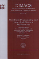 Constraint Programming and Large Scale Discrete Optimization