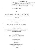 A Treatise on English Punctuation ...
