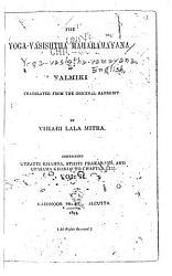 The Yoga v  sishtha mah  r  m  yana of V  lmiki PDF