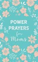 Power Prayers for Moms