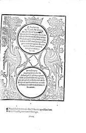 Preclarum op[us] Cyrilli Alexa[n]drini q[uod] Thesaur[us] nuncupat[ur], q[ua]tuordeci[m] libros co[m]plecte[n]s, & de co[n]substa[n]tialitate filii & s[piri]tus sancti cu[m] deo p[at]re, co[n]tra hereticos luculenter dissere[n]s