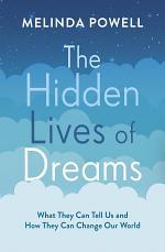 The Hidden Lives of Dreams
