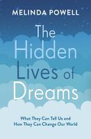 The Hidden Lives of Dreams PDF