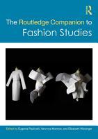 The Routledge Companion to Fashion Studies PDF