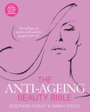 Anti-Ageing Beauty Bible