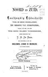 Noord en zuid: tijdschrift ten dienste van onderwijzers, bij de studie der Nederlandsche taal-en letterkunde ..., Volume 10