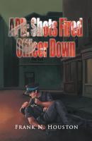 Apb  Shots Fired Officer Down PDF