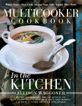 Multicooker Cookbook: In the Kitchen