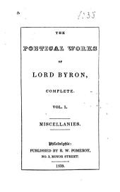 The Poetical Works of Lord Byron, Complete: Volume 1
