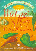 The Ultimate Hot and Spicy Cookbook