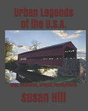 Urban Legends of the U. S. A.