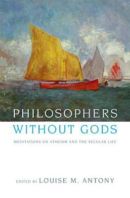Philosophers without Gods