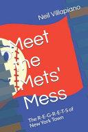 Meet the Mets' Mess