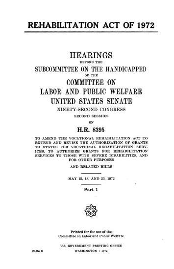 Rehabilitation Act of 1972  May 15  18  and 23  1972 PDF
