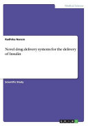 Novel Drug Delivery Systems for the Delivery of Insulin