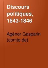 Discours politiques, 1843-1846