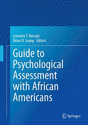 Guide to Psychological Assessment with African Americans