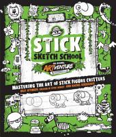 Stick Sketch School  An Animal Artventure PDF