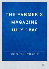 The Farmer's Magazine July 1880
