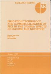 Irrigation Technology and Commercialization of Rice in The Gambia, Effects on Income and Nutrition