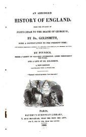 An Abridged History of England: From the Invasion of Julius Caesar to the Death of George II.